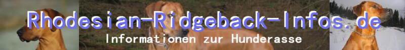 Der Rhodesian Ridgeback Bilder und Infos zur Hunderasse